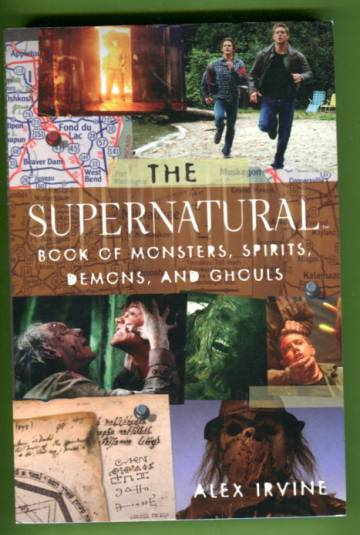 The Supernatural - Book of Monsters, Spirits, Demons and Ghouls