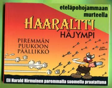 Haaraltti Häjympi - Piremmän puukoon päällikkö