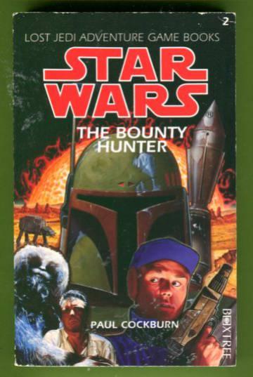 Lost Jedi Adventure Game Books - Star Wars: Bounty Hunter