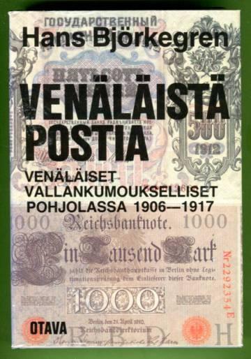 Venäläistä postia - Venäläiset vallankumoukselliset Pohjolassa 1906-1917