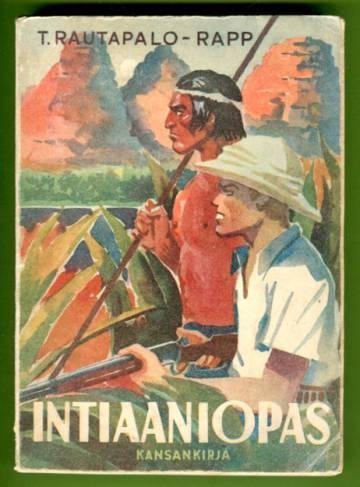 Intiaaniopas - Seikkailuja Etelä-Amerikan sydämessä