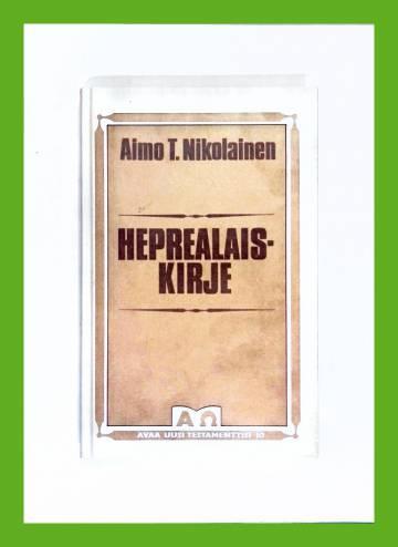 Heprealaiskirje - Matkamiesten jumaluusoppi