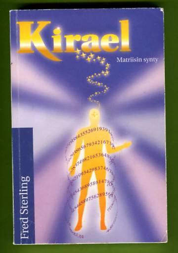 Kirael - Matriisin synty