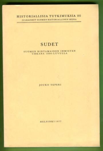 Sudet Suomen rintamaiden ihmisten uhkana 1800-luvulla