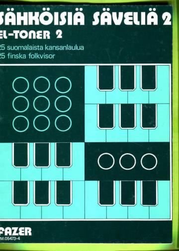 Sähköisiä säveliä 2 - 25 suomalaista kansanlaulua / El-toner 2 - 25 finska folkvisor