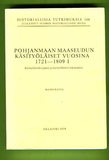 Pohjanmaan maaseudun käsityöläiset vuosina 1721-1809 I