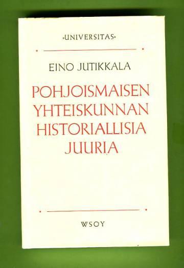 Pohjoismaisen yhteiskunnan historiallisia juuria