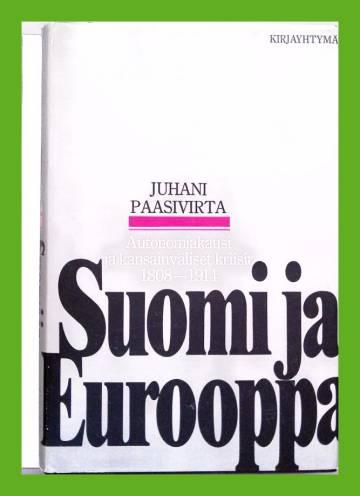 Suomi ja Eurooppa - Autonomiakausi ja kansainväliset kriisit (1808-1914)