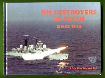 RN Destroyers in Focus Since 1945