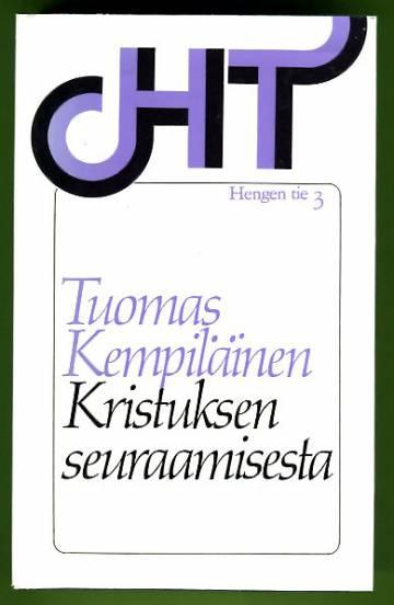 Kristuksen seuraamisesta - De Imitatione Christi