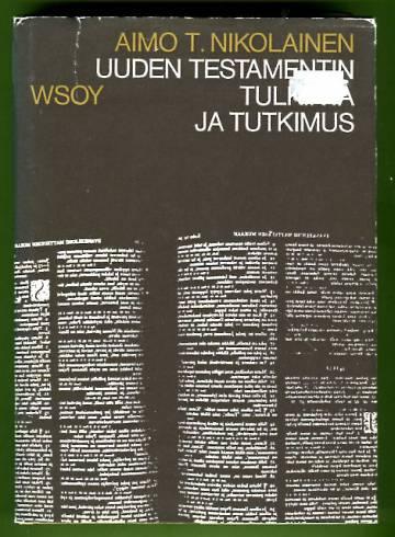 Uuden testamentin tulkinta ja tutkimus - Uuden testamentin teologian kokonaisesitys