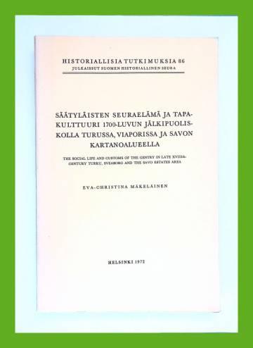Säätyläisten seuraelämä ja tapakulttuuri 1700-luvun jälkipuoliskolla Turussa, Viaporissa ja Savon...