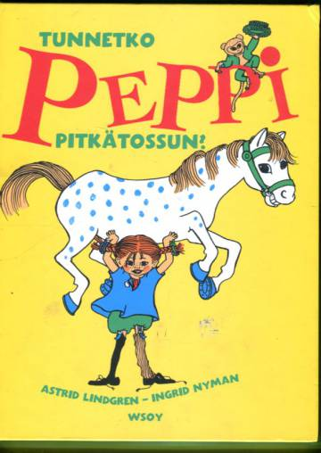 Tunnetko Peppi Pitkätossun?