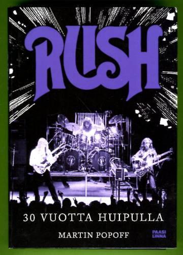 Rush - 30 vuotta huipulla