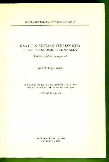 Kaarle X Kustaan Venäjän-sota v. 1656-1658 Suomen suunnalla -