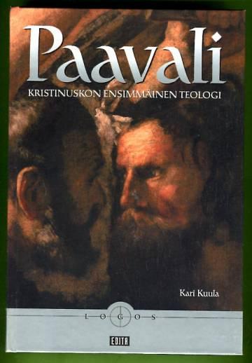 Paavali - Kristinuskon ensimmäinen teologi