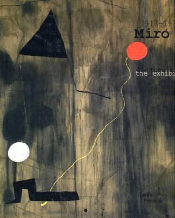 Miró - 1917-1934: L'exposition / The Exhibition