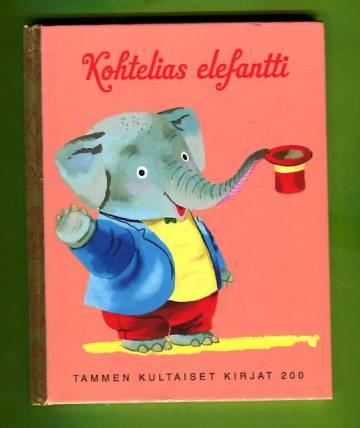 Tammen kultaiset kirjat 200 - Kohtelias elefantti
