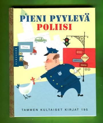 Tammen kultaiset kirjat 195 - Pieni pyylevä poliisi