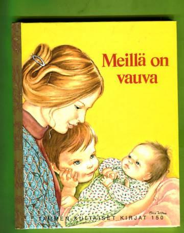 Tammen kultaiset kirjat 150 - Meillä on vauva