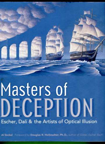 Masters of Deception - Escher, Dalí & the Artists of Optical Illusion