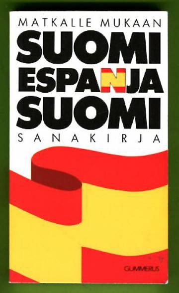 Matkalle mukaan: Suomi-espanja-suomi -sanakirja