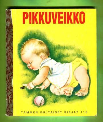 Tammen kultaiset kirjat 115 - Pikkuveikko