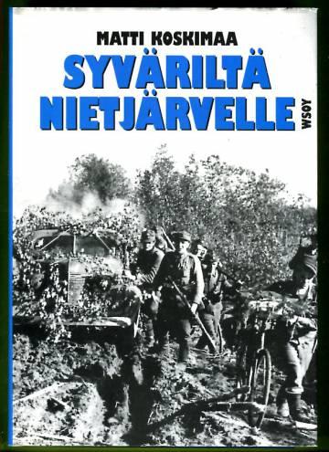 Syväriltä Nietjärvelle - Aunuksen ryhmän taistelut kesällä 1944
