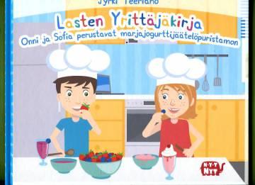 Lasten Yrittäjäkirja - Onni ja Sofia perustavat marjajogurttijäätelöpuristamon