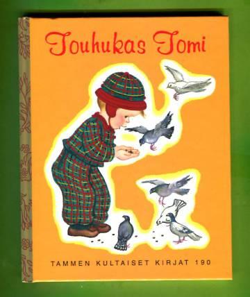 Tammen kultaiset kirjat 190 - Touhukas Tomi