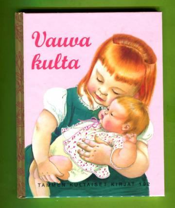 Tammen kultaiset kirjat 192 - Vauva kulta