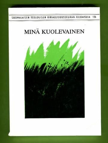 Minä kuolevainen - Helsingin hiippakunnan synodaalikirjoitus vuonna 1981
