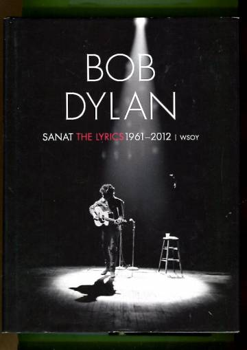 Sanat / The Lyrics 1961-2012