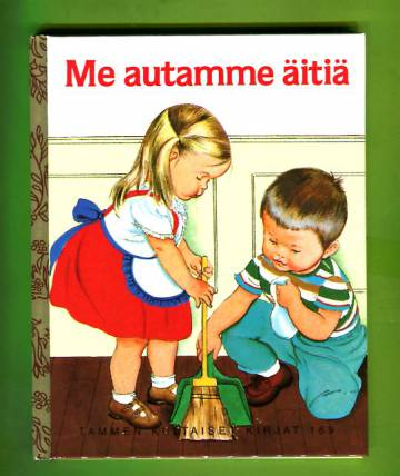 Tammen kultaiset kirjat 169 - Me autamme äitiä