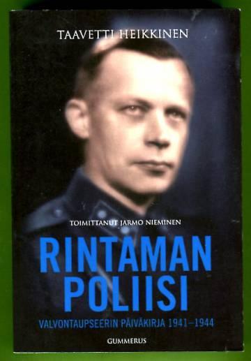 Rintaman poliisi - Valvontaupseerin päiväkirja 1941-1944