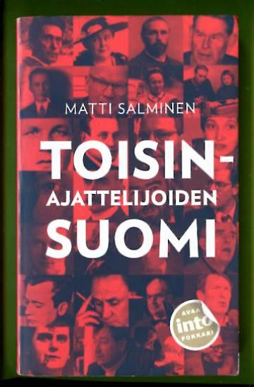 Toisinajattelijoiden Suomi - Tarinoita yhden totuuden maasta
