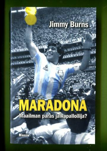 Maradona - Maailman paras jalkapalloilija?