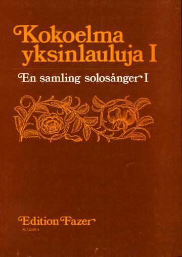 Kokoelma yksinlauluja 1 / En samling solosånger 1