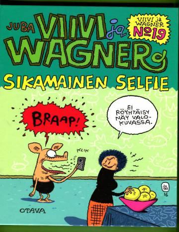 Viivi ja Wagner 19 - Sikamainen selfie
