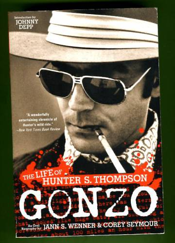 Gonzo - The Life of Hunter S. Thompson