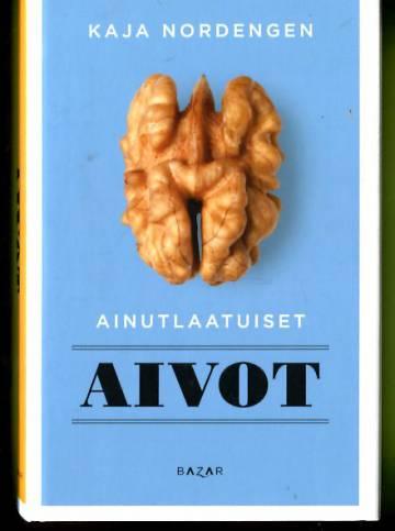 Ainutlaatuiset aivot