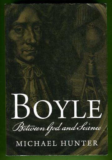 Boyle - Between God and Science