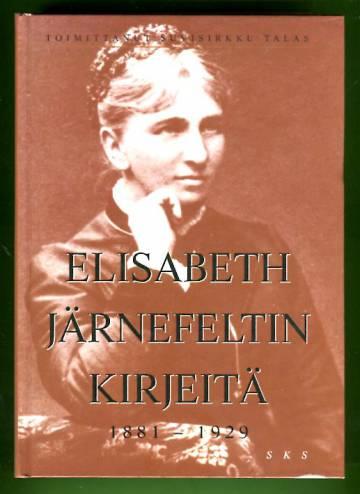 Elisabeth Järnefeltin kirjeitä - 1881-1929