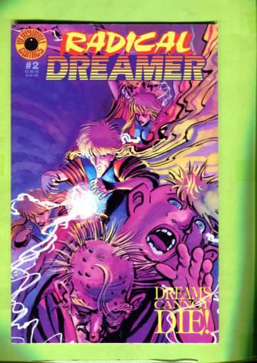 Radical Dreamer #2 Jul 94