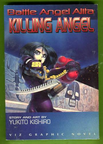 Battle Angel Alita 3 - Killing Angel