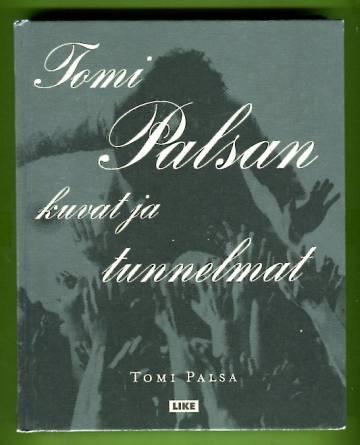 Tomi Palsan kuvat ja tunnelmat