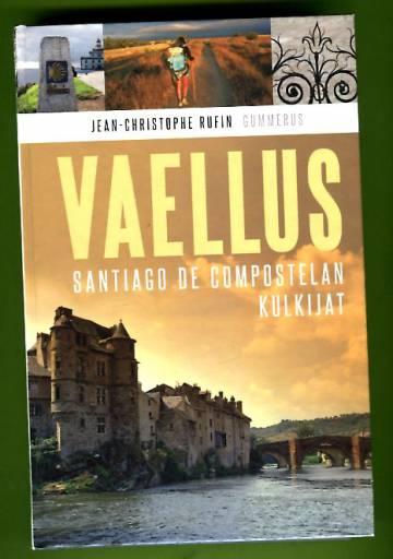 Vaellus - Santiago de Compostelan kulkijat