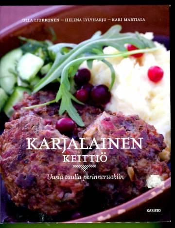 Karjalainen keittiö - Uusia tuulia perinneruokiin