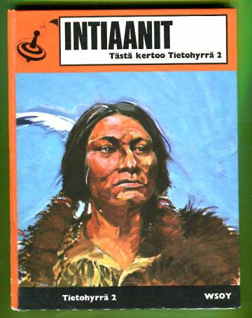 Tietohyrrä 2 - Intiaanit