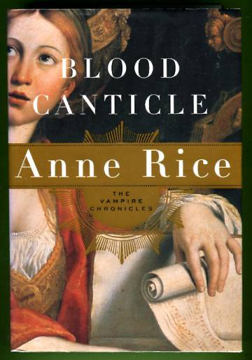 The Vampire Chronicles - Blood Canticle
